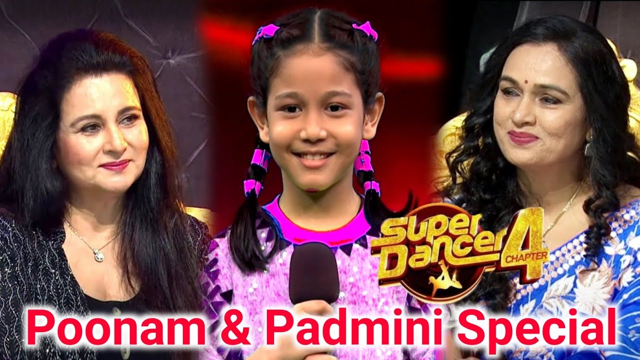 Watch Super Dancer Chapter 4 Today's Episode Top 10 Battle 25th Sept 2021: Padmini & Poonam Dhillon Special